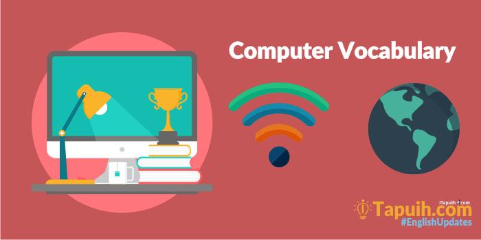 Materi Lengkap Vocabulary : Computer