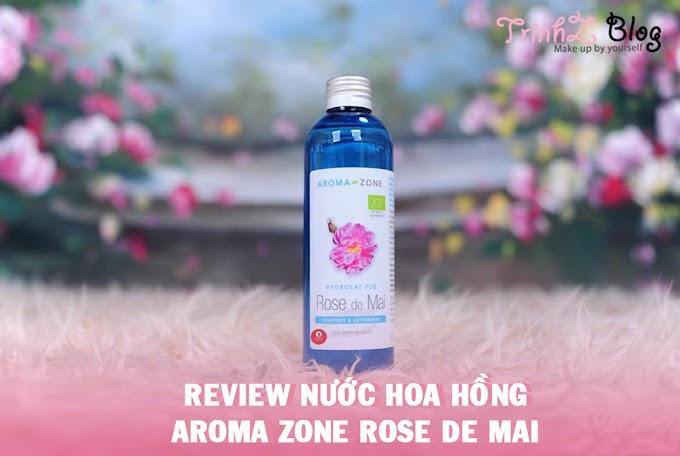 [HÀNH TRÌNH TRỊ MỤN] Review nước hoa hồng Aroma Zone Rose de Mai Toner