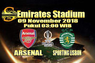 Judi Bola Dan Casino Online - Prediksi Pertandingan Liga Eropa Arsenal Vs Sporting Lisbon 09 November 2018