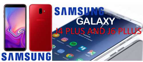 Samsung Galaxy J4 + and Galaxy J6 + Launch in India 2018  Top Features Price list and Specifications