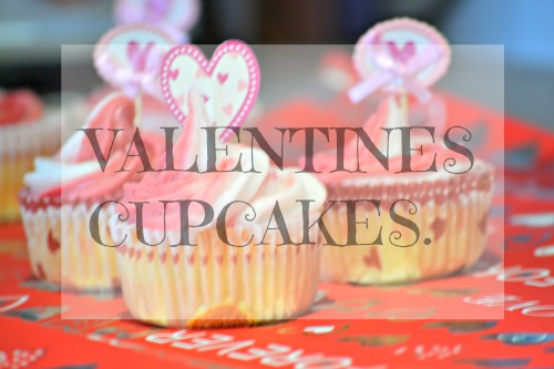 The one where we make Valentines cupcakes. - Ups & Downs ...