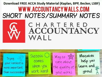 ACCA LATEST SHORT NOTES - FREE ACCOUNTANCY STUDY MATERIALS