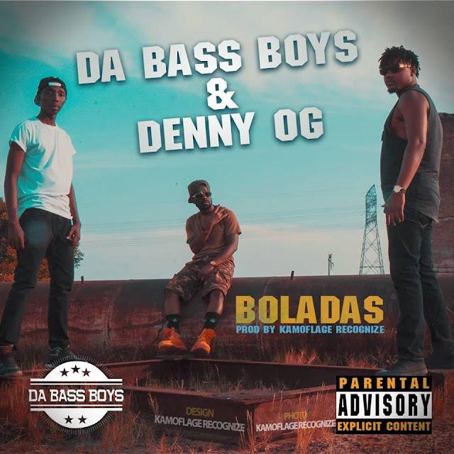 Da Bass Boys & Denny Og - Boladas