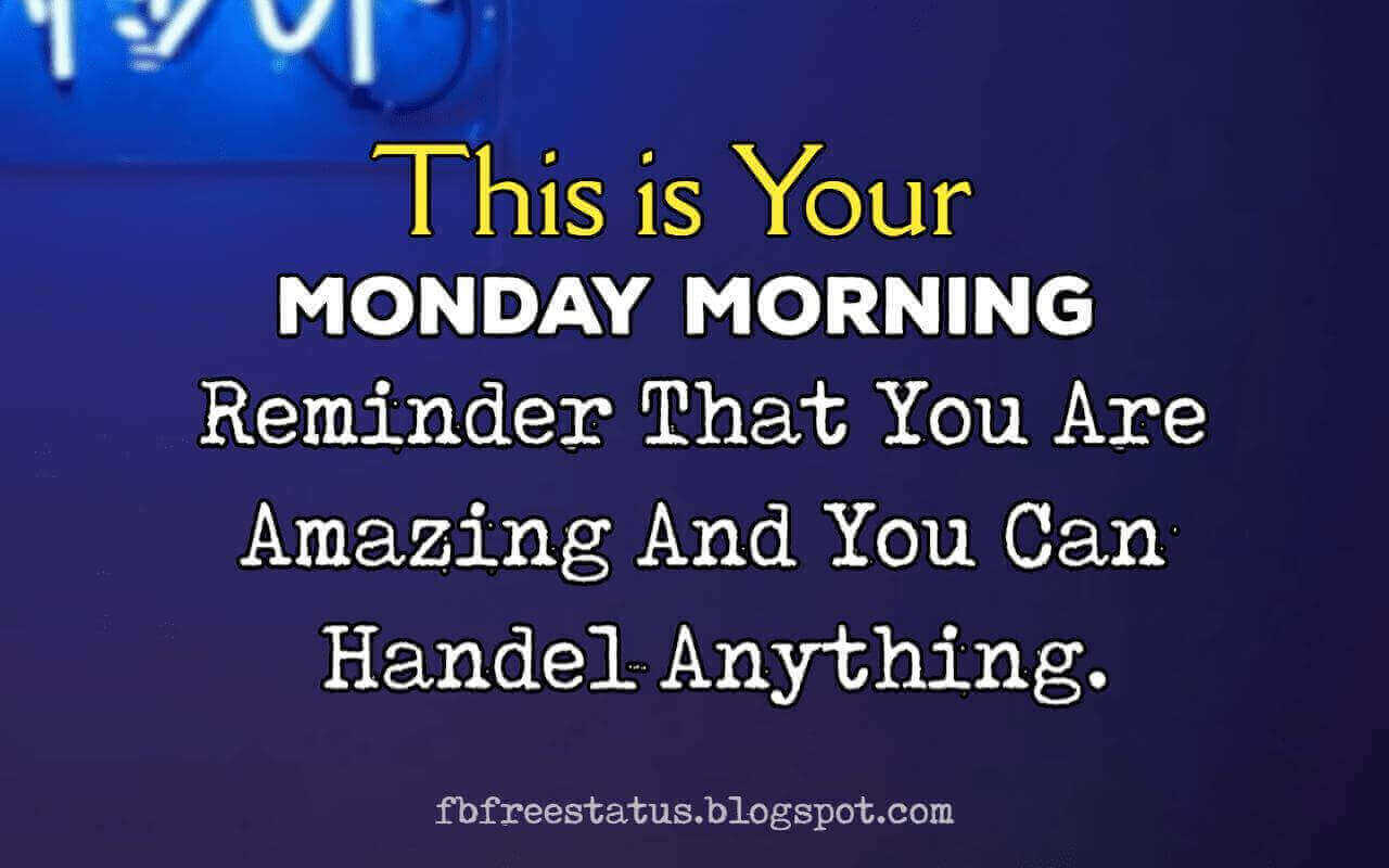 Funny & Motivational Monday Morning Quotes to Start The Week