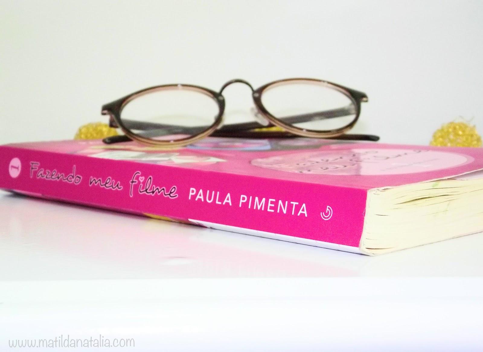 Fazendo meu filme 1 – A estreia de Fani – Paula Pimenta