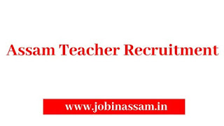 Assam Teacher Recruitment