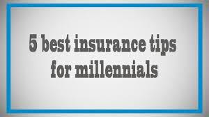 5 Best Insurance Tips for Millennials