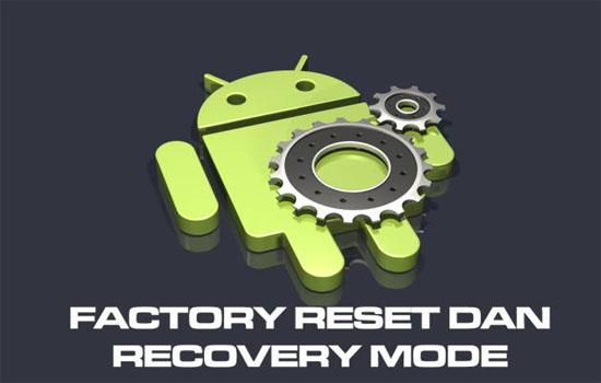 cara factory reset andoid