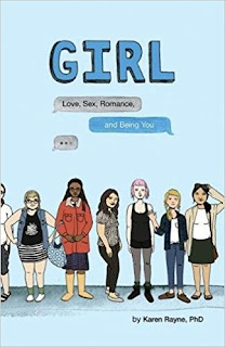 GIRL: Love, Sex, Romance, and Being You