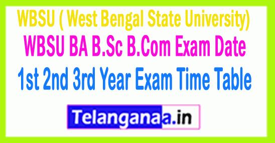 WBSU B.Com BA B.Sc 1st 2nd 3rd Year Exam Time Table
