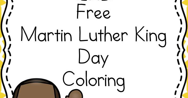 Classroom freebies mlk day coloring for Martin luther king day coloring pages