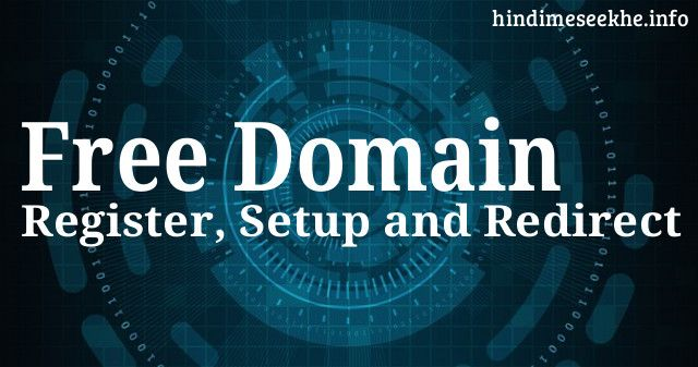 Blogger Blog Ke Liye Free Domain Register aur Setup Kaise Kare