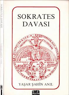 Yaşar Şahin Anıl - Sokrates Davası