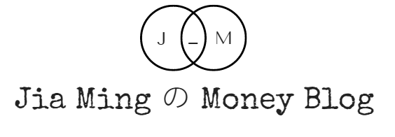 JiaMing の Money Blog