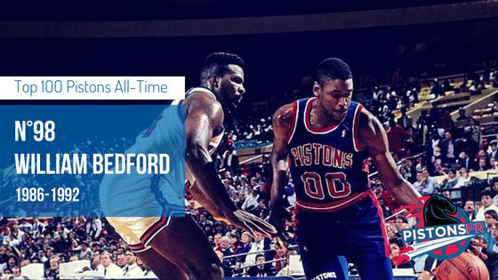 98eme William Bedford | PistonsFR,actualité des Detroit Pistons en France