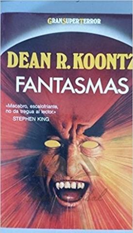 Fantasmas - Dean R. Koontz