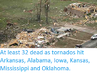 http://sciencythoughts.blogspot.com/2014/04/at-least-32-dead-as-tornados-hit.html
