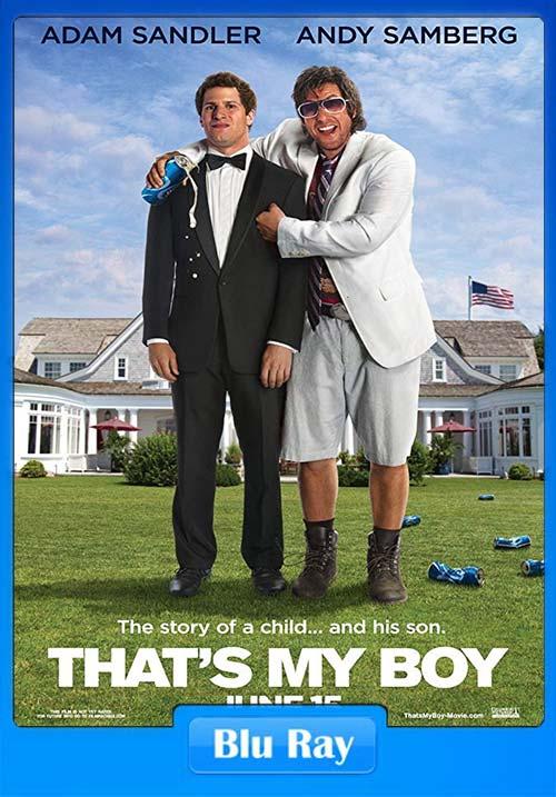 Thats My Boy 2012 BluRay 720p | 480p 300MB | 100MB HEVC
