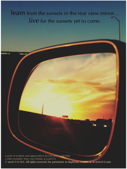 The Sunset In My Rearview Mirror A Lesson For Life And Leadership