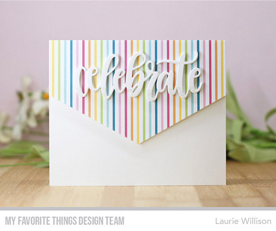 Handmade card by Laurie Willison featuring products from My Favorite Things #mftstamps