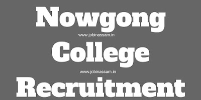 Nowgong College Recruitment