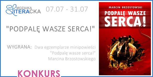 """[ZAKOŃCZONY] KONKURS """"PODPALĘ WASZE SERCA!"""""""