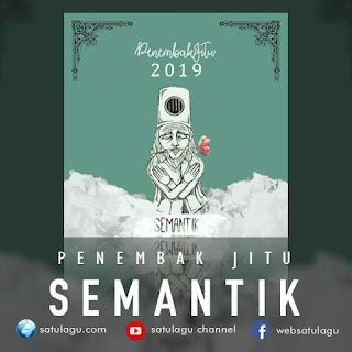 Download Penembak Jitu Album Semantik Mp3 Full Rar