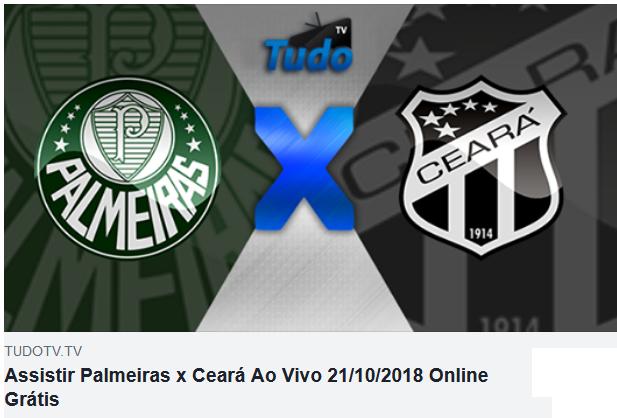 Assistir Palmeiras x Ceará Ao Vivo 21/10/2018 Online Grátis (TV Tudo)