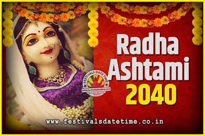 2040 Radha Astami Pooja Date and Time, 2040 Radha Astami Calendar