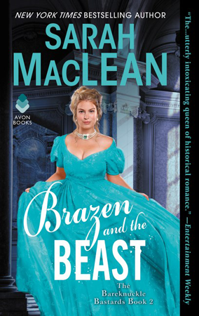 Book Review: Brazen and the Beast (The Bareknuckle Bastards #2) by Sarah MacLean | About That Story