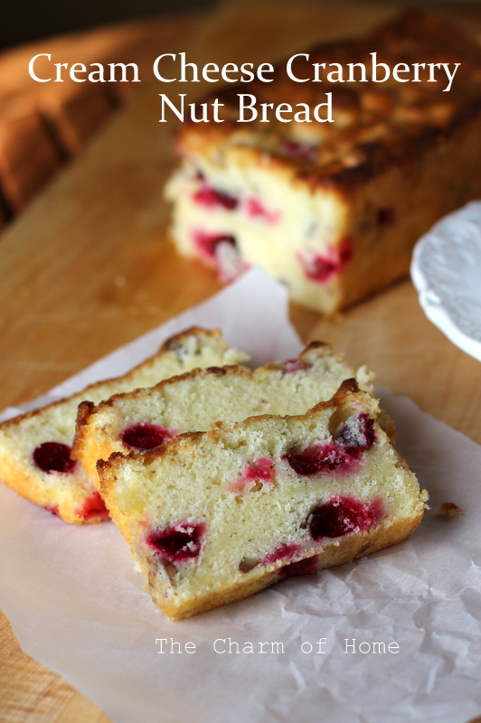 The Charm Of Home Cream Cheese Cranberry Nut Bread