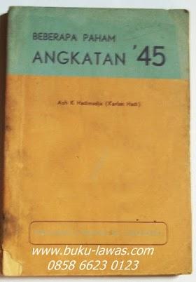 """Buku"""" Beberapa Paham Angkatan """"45 """" di himpun oleh Aoh Hadimadja ( Karlan Hadi). Tahun 1952 D. 21 x 14,5 cm  Tebal 175 halaman . minat hub 0858 6623 0123"""