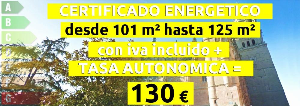 certificado y tasa 101 hasta 125 m2 = 130 €
