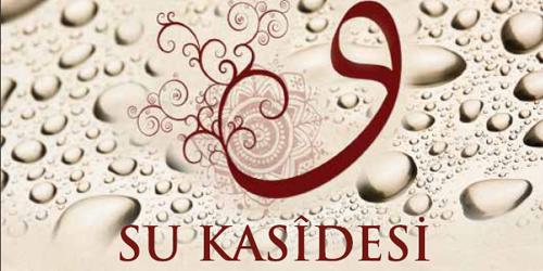 Fuzûlî'nin – Su Kasidesi Şiiri ve Açıklaması