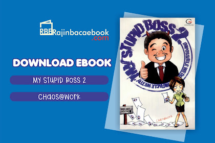 Download Ebook Chaos@work - My Stupid Boss 2: Impossible We Do Miracle We Pdf