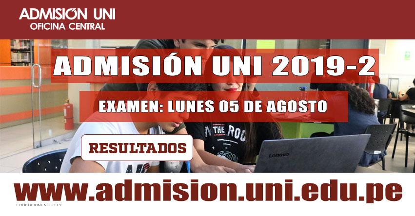 Resultados UNI 2019-2 (Lunes 5 Agosto 2019) Prueba de Aptitud Académica y Humanidades - Lista Aprobados Examen Admisión - Universidad Nacional de Ingeniería - www.uni.edu.pe