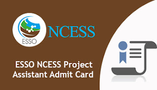 ESSO NCESS Project Assistant Admit Card