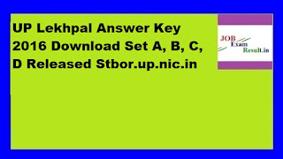 UP Lekhpal Answer Key 2016 Download Set A, B, C, D Released Stbor.up.nic.in