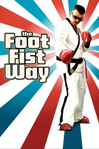 Watch The Foot Fist Way Online Free in HD