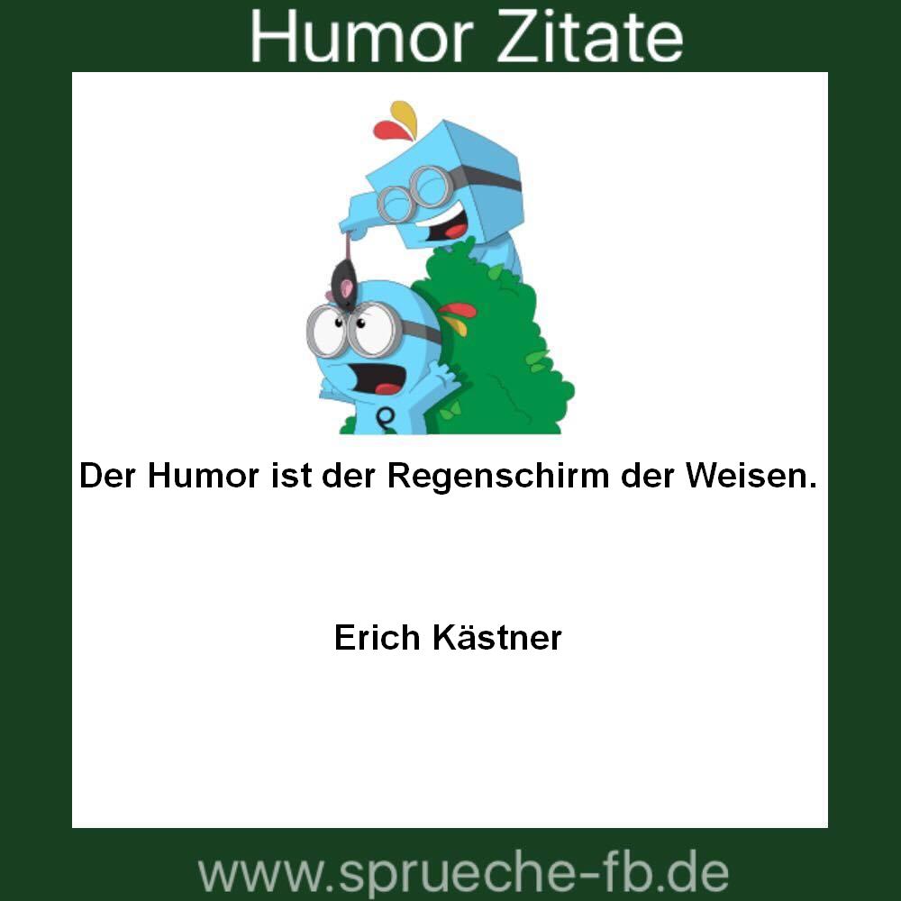 humor zitate - sms sprüche,guten morgen nachrichten sms - Sprüche Von Erich Kästner