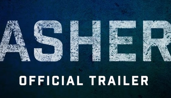 Asher - Official Trailer
