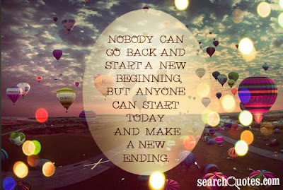quotes about positive: Nobody can go back and start a new beginning, but  anyone can start today and make a new ending