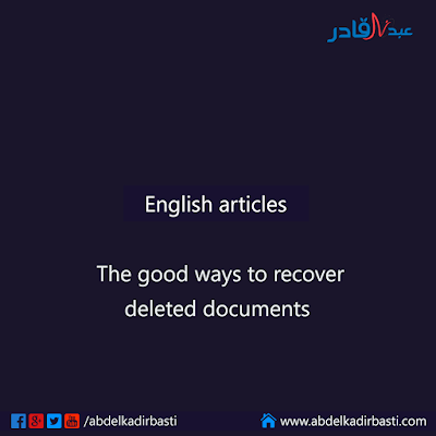 The good ways to recover deleted documents