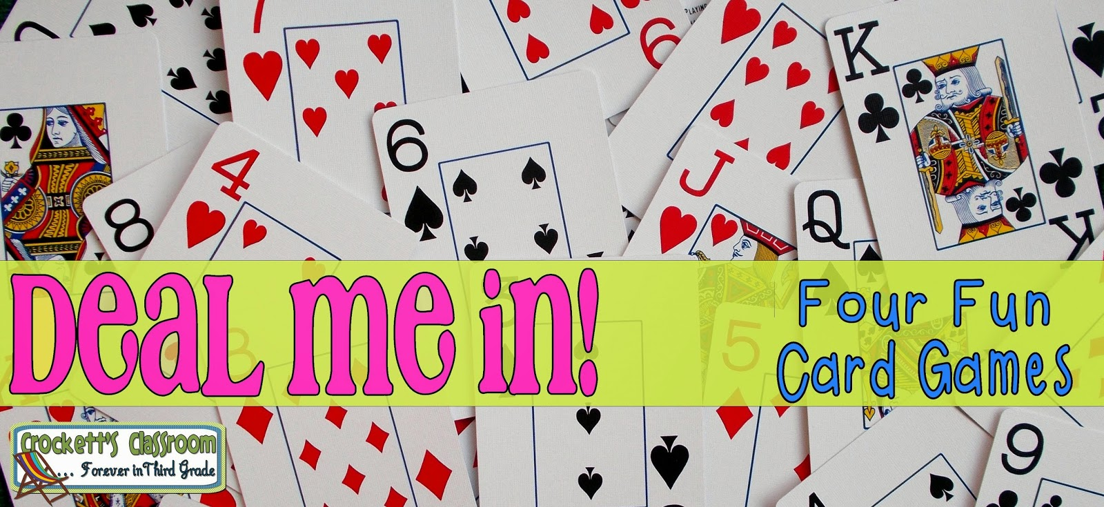 Deal me in!  Card Games (Freebie)    ---Crockett's Classroom