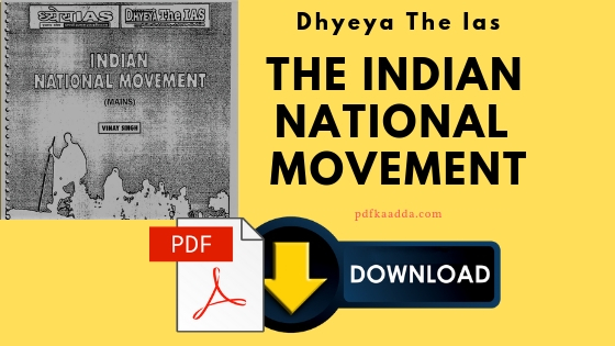 Dhyeya The Ias Indian National Movement Pdf Download