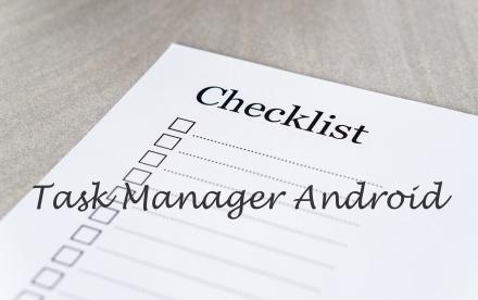 Fungsi Task Manager di sistem android