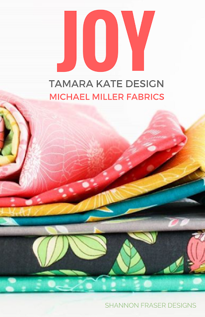 Joy Fabric Collection by Tamara Kate Design for Michael Miller Fabrics | Q1 2018 Finish-A-Long Quilt Projects | Shannon Fraser Designs | Modern Quilting | WIP | Quilt Patterns | Quilting Cotton