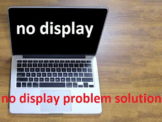 Laptop No Display Problem Solution