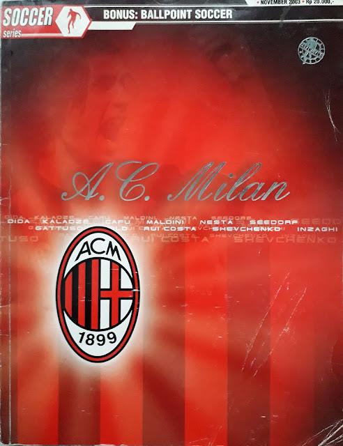 MAJALAH SOCCER SERIES: AC MILAN (EDISI NOVEMBER 2003)
