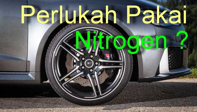 Manfaat Angin Nitrogen Bagi Ban Kendaraan Anda